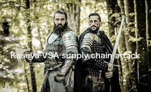 ITシステム管理サービスのKaseyaのランサム攻撃との戦いについて